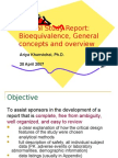 Clinical Study Report, Bioequivalence, General Concepts and Overview