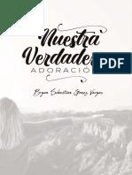 PAGINAS INTERIORES - LIBRO NUESTRA VERDADERA ADORACION.pdf