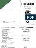 FEUERBACH - Tesis Provisionales Para La Reforma de La Filosofia. Principios de La Filosofía Del Futuro
