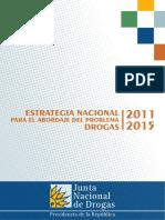 Estrategia Nacional para el abordaje del Problema Drogas 2011-2015