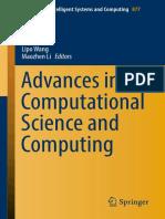 (Advances in Intelligent Systems and Computing 877) Ning Xiong, Zheng Xiao, Zhao Tong, Jiayi Du, Lipo Wang, Maozhen Li - Advances in Computational Science and Computing-Springer International Publishi