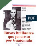 Rusos brillantes que pasaron por Guatemala