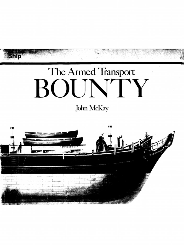 Anatomy of the Ship - Armed Transport Bounty 1787