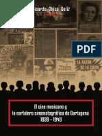 El cine mexicano y la cartelera cinematográfica de Cartagena 1939 – 1945 Ricardo Chica