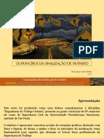 Os Princípios Da Sinalização de Trânsito. Prof. João Cucci Neto Jul.15