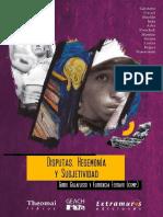 Disputas Hegemonia Subjetividad (Guido Galafassi y Florencia Ferrari)