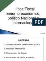 7. Política Fiscal, Entorno Económico, Político Nacional e Internal. v.12.03.2016