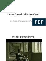 2.Home Based Palliative Care2-Dr. Hendri Pangestu, SpAn KIC