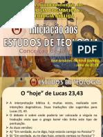 Estudo Teológico - Hoje de Lucas 23