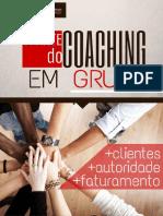A Arte Do Coaching Em Grupo - Adriana Carioca e Gil Almeira Criadores Coaching Em Grupo Expert