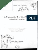 Hilda Iparraguirre y Ofelia Pianetto, La Organización de La Clase Obrera en Córdoba, 1870-1895 (UNC 1968)