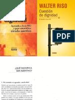 Cuestion de dignidad. Parte 1 Qué significa ser asertivo.pdf
