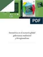 Suramérica en el escenario global gobernanza multinivel y birregionalismo.pdf