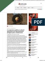 A Conjuntura Política No Brasil Apresenta Um Obscurantismo Perigoso Para a Democracia – Justificando