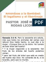 28 Julio - Amenazas a La Santidad
