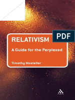 Relativism - a guide for the perplexed - Timothy Mosteller (Continuum, 2008).pdf