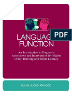 Ellyn Lucas Arwood - Language Function_ an Introduction to Pragmatic Assessment and Intervention for Higher Order Thinking and Better Literacy -Jessica Kingsley Publishers (2011)