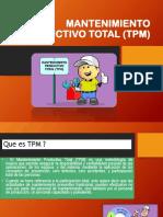 MANTENIMIENTO PRODUCTIVO TOTAL (TPM) exposicion terminado.pptx