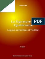 La signatuer quaternaire