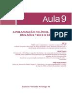 A POLARIZAÇÃO POLÍTICO- IDEOLÓGICA DOS ANOS 1930 E O ESTADO NOVO