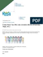 Como Fazer Tye-Die Com Corantes Diretos (Guarany, Tupy, Etc