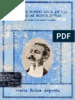 Naci en El Fondo Azul de Las Montanas Hondurenas Ensayo Sobre Juan Ramon Molina