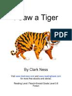 I Saw a Tiger