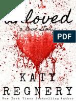 UNLOVED - Katy Regnery