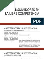 LOS CONSUMIDORES EN LA LIBRE COMPETENCIA.pptx