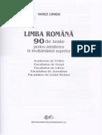 Limba romana 90 de teste pentru admiterea in invatamantul superior - Vasile Lungu.pdf