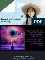 Aula 4 - Expansão e Interiorização Da Psicologia