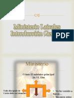 1.- Ministerios Laicales. Introducción General