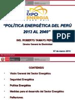 01. Pólitica Energetica Del Péru - Ing. Roberto Tamayo - DGE - MINEM