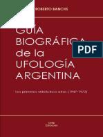 GuiaBiograficaDeLaUfologiaArgentina.pdf