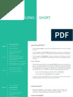 Long e short