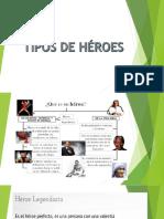 TIPOS DE HÉROES.pptx