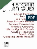 Pereyra, Carlos et al. - Historia, para que [2005].pdf