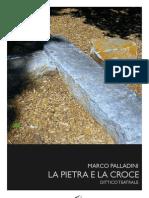 Marco Palladini - La Pietra e La Croce