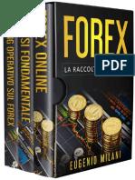 FOREX_ La Raccolta Completa, in - Eugenio Milani