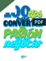 100 tips para convertir tu pasión en un negocio