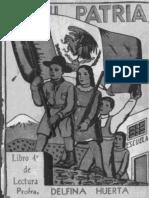 Mi Patria-libro de Lectura Para Cuarto Año de La Escuela Primaria