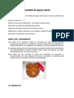 Mermelada de Aguay Manto