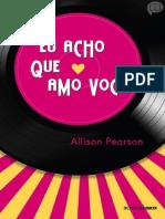 Allison Pearson - Eu Acho Que Amo Você