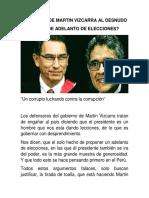 Los errores de Martin Vizcarra y lo que no hizo por  el Peru