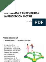 Motricidad y Corporeidad Percepción Motriz