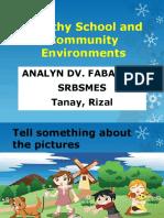 SCHOOL & COMMUNITY ENVIRONMENT