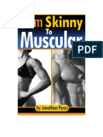 From Skinny to Muscular