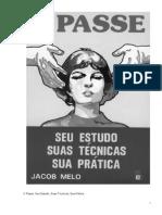 Jacob Melo - O Passe Seu Estudo Suas Técnicas e Sua Prática