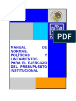 MANUAL DE NORMAS, POLÍTICAS Y LINEAMIENTOS PARA EL EJERCICIO DEL PRESUPUESTO INSTITUCIONAL
