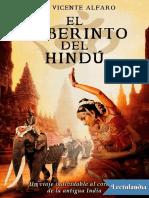 El Laberinto Del Hindu - Jose Vicente Alfaro